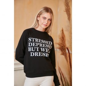 Stressed, Depressed but Well Dressed Jumper - Black